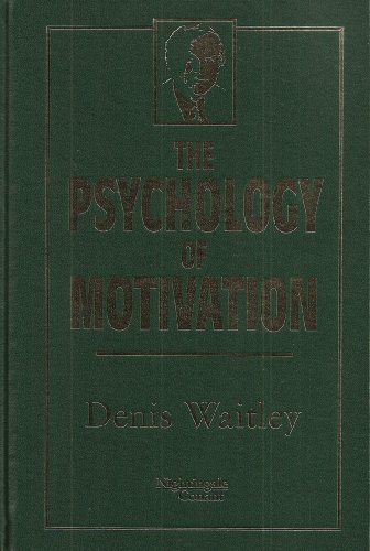 The Psychology of Motivation by Denis Waitley (1997-08-02)
