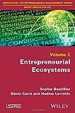 2: Entrepreneurial Ecosystems (Innovation, Entrepreneurship, Management: Smart Innovation Set)