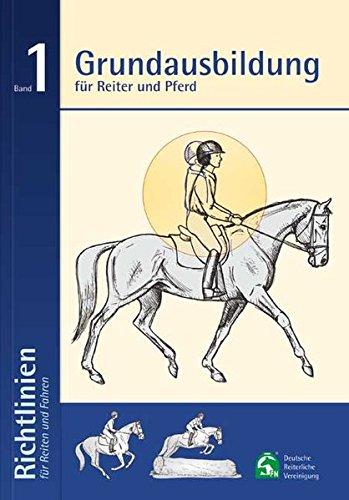 Preisvergleich Produktbild Grundausbildung für Reiter und Pferd: Richtlinien für Reiten und Fahren Band 1: 6