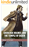 Sherlock Holmes and the Temple of Death