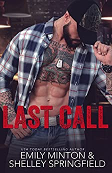 Last Call (The Landing Strip Book 1) by [Springfield, Shelley, Minton, Emily]