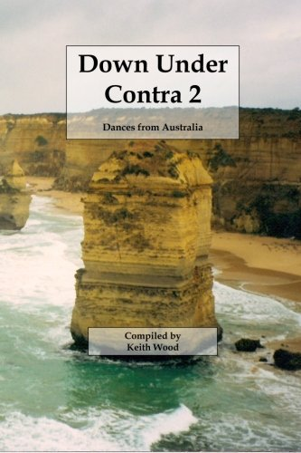 Down Under Contra 2 (Volume 2) by Keith Wood (2015-12-23)
