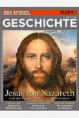 SPIEGEL GESCHICHTE 6/2011: Jesus von Nazareth Broschiert