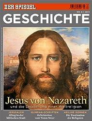 SPIEGEL GESCHICHTE 6/2011: Jesus von Nazareth