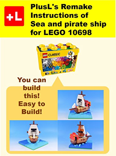 Plusls Remake Instructions Of Sea And Pirate Ship For Lego 10698