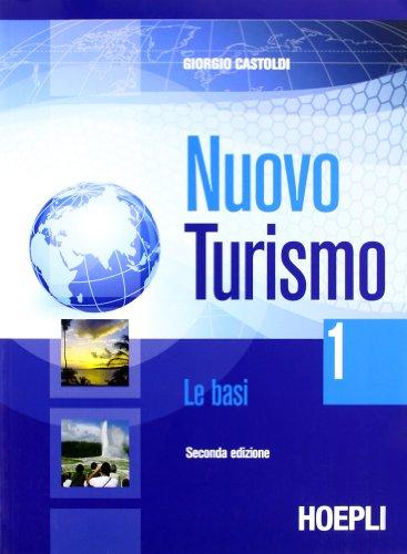 Nuovo turismo. Le basi. Per gli Ist. tecnici e professionali: 2