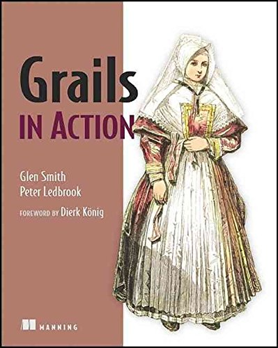 [(Grails in Action)] [By (author) Glen Smith ] published on (June, 2009)