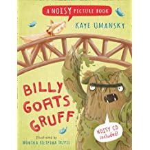 Noisy Picture Books – Billy Goats Gruff: A Noisy Picture Book
