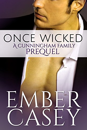 Once Wicked (A Cunningham Family Prequel)