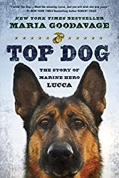 Top Dog: The Story of Marine Hero Lucca (English Edition)