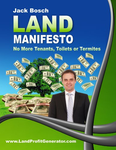 the-land-investment-manifesto-no-tenants-toilets-or-termites-english-edition