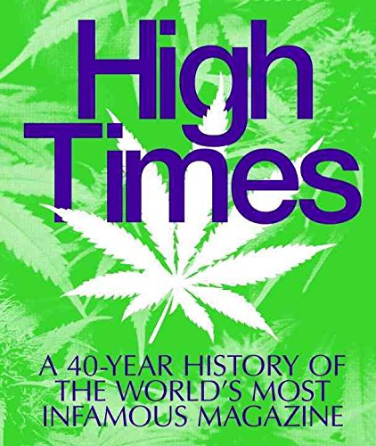 [(High Times : A 40-Year History of the World's Most Infamous Magazine)] [Created by Powerhouse Books ] published on (October, 2014)