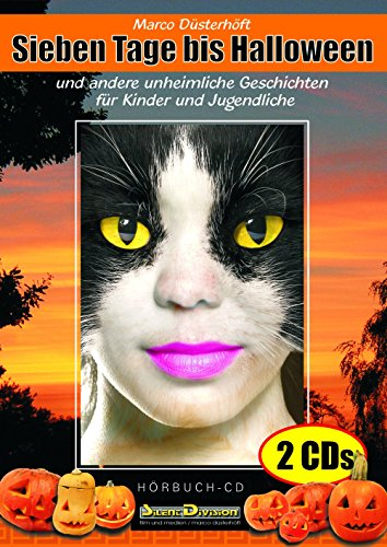Sieben Tage bis Halloween - Hörbuch, Gruselgeschichten für Kinder auf 2 CDs, Marco Düsterhöft, gelesen von Annette Gunkel, ab 6 - Für Jugendliche Halloween-musik