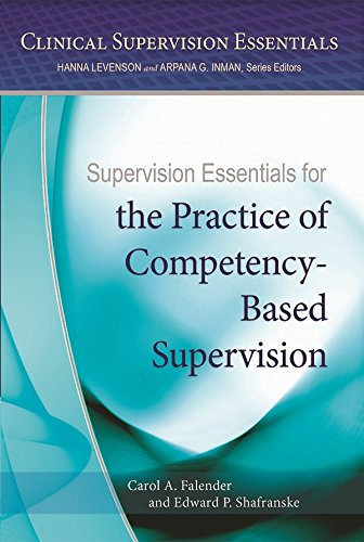 Supervision Essentials for the Practice of Competency-Based Supervision (English Edition)