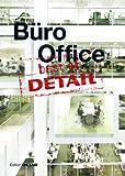 best of Detail: Büro/Office: Ausgewählte Büro-Highlights aus DETAIL / Selected office highlights from DETAIL