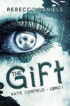 The Gift di [Daniels, Rebecca]