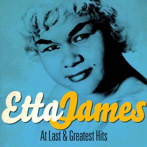 Etta James - At Last and Great...