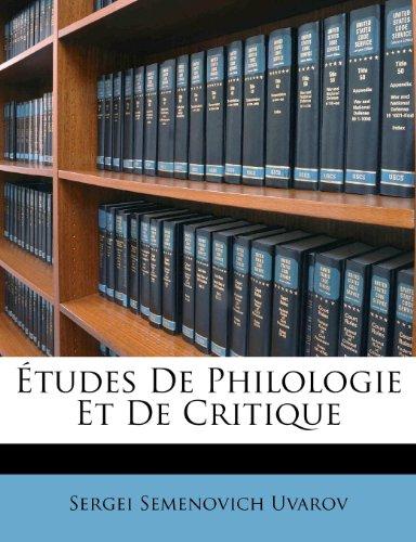 Études De Philologie Et De Critique