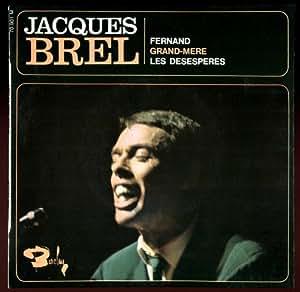 1 Disque Vinyle EP 45 Tours - Barclay 70901 - Jacques Brel : Fernand, Grand-mère, Les Désespérés - (Disque vinyle EP 45t).