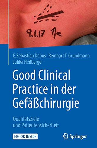Good Clinical Practice in der Gefäßchirurgie: Qualitätsziele und Patientensicherheit
