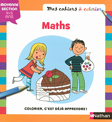 MES CAHIERS A COLORIER MATHS par BEATRICE PELISSON