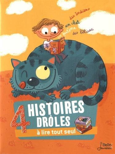 4 histoires drôles à lire tout seul : un chat, un fantôme, des Indiens et des bêtises !