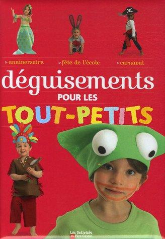 Déguisements pour les tout-petits par Stéphanie Charpiot-Desbenoit