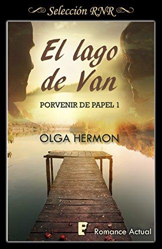 El lago de Van (Serie Porvenir de papel 1) por Olga Hermon