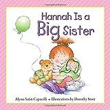 Hannah is a Big Sister (Hannah Henry Series) (Hannah and Henry Series)