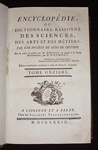 Encyclopédie, ou dictionnaire raisonné des sciences, des arts et des métiers (Tome 11) par Alembert M. d' Diderot Denis