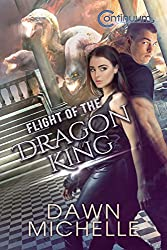 Flight of the Dragon King (The Continuum Book 2) (English Edition)