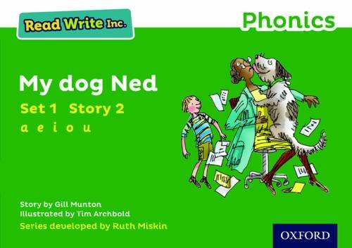 Read Write Inc. Phonics: Green Set 1 Storybook 2 My Dog Ned