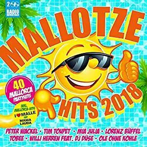 MaIIotze Hits 2OI8 [Auf Mallorca geht's drunter und drüber ---- am besten mit diesen Hits] -