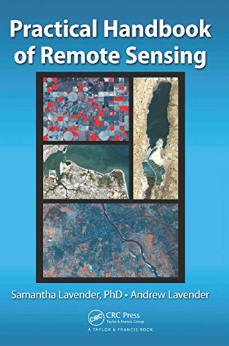 Practical Handbook of Remote Sensing (English Edition)