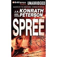 Spree (Codename: Chandler) by J. A. Konrath (2014-02-04)