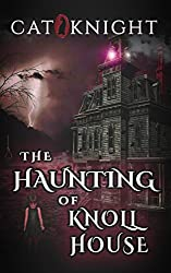 The Haunting of Knoll House