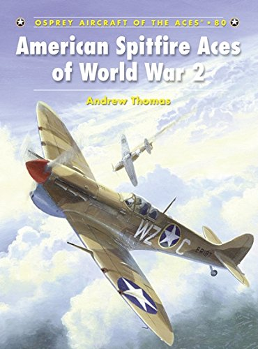 American Spitfire Aces of World War 2 (Aircraft of the Aces) por Andrew Thomas
