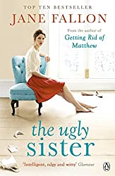 The Ugly Sister by Jane Fallon (2011-09-29)