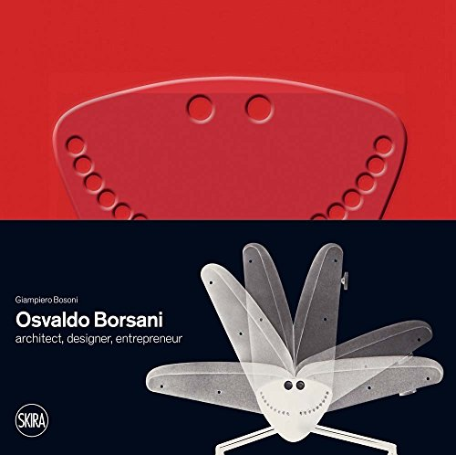 Osvaldo Borsani (1911-1985) : A Modern Spirit Between Artisan Culture and Contemporary Design