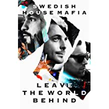 Leave The World Behind - Deluxe Edition