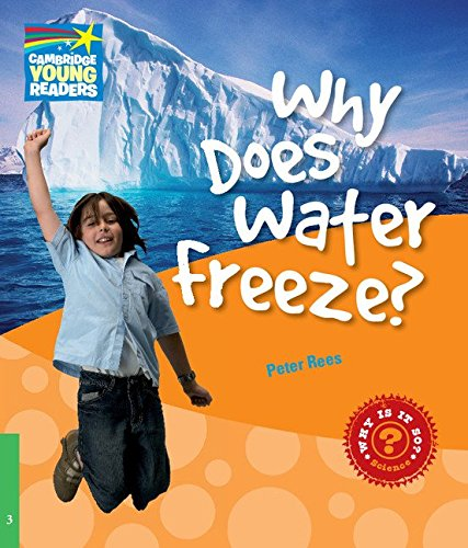 CYR3: Why Does Water Freeze? Level 3 Factbook (Cambridge Young Readers) por Peter Rees