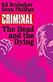 Criminal 3: The Dead and the Dying