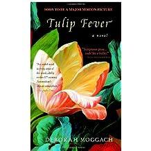 Tulip Fever by Deborah Moggach (2001-04-10)