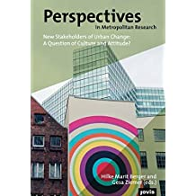 New Stakeholders of Urban Change:: A Question of Culture and Attitude? (Perspectives in Metropolitan Research)