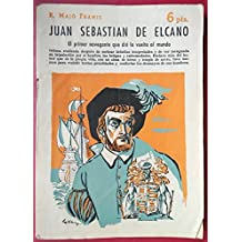 Juan Sebastián de Elcano: el primer navegante que dió la vuelta al mundo