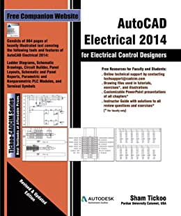 AutoCAD Electrical 2014 for Electrical Control Designers by [Tickoo Purdue Univ., Prof. Sham, Technologies, CADCIM]
