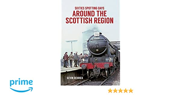 SIXTIES SPOTTING DAYS Around the Eastern Region RAILWAY BOOK RRP £14.99