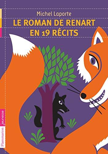 Le roman de Renart en 19 récits par Michel Laporte