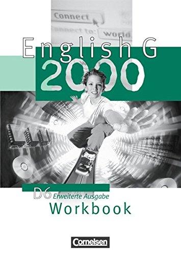 English G 2000, Ausgabe D 6. Workbook, Erweiterte Ausgabe,