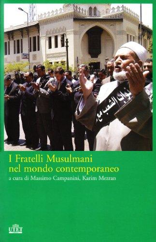 I Fratelli Musulmani nel mondo contemporaneo